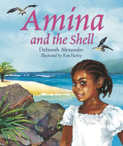 Amina and the Shell By D Alexander