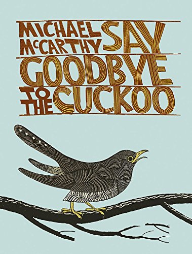 Say Goodbye to the Cuckoo by Michael J. McCarthy