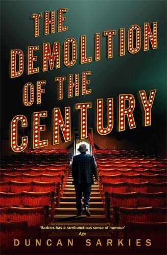 The Demolition of the Century By Duncan Sarkies