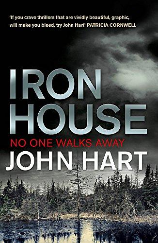 Iron House By John Hart