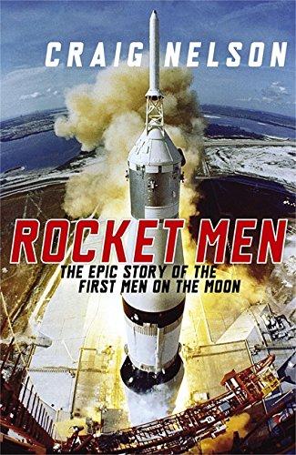 Rocket Men By Craig Nelson