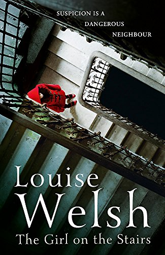 The Girl on the Stairs: A Masterful Psychological Thriller by Louise Welsh