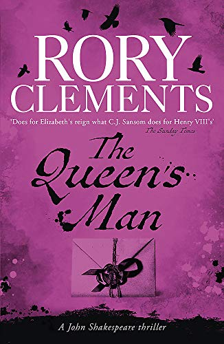 The Queen's Man: John Shakespeare - The Beginning By Rory Clements