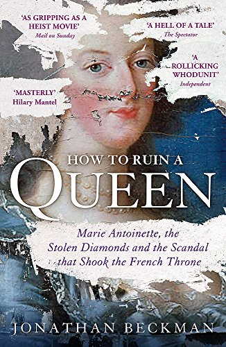 How to Ruin a Queen By Jonathan Beckman