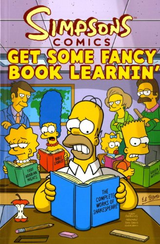 Simpsons Comics: Get Some Fancy Book Learnin' by Matt Groening