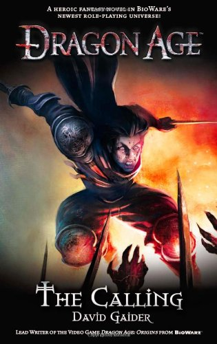 Dragon Age: Calling by David Gaider