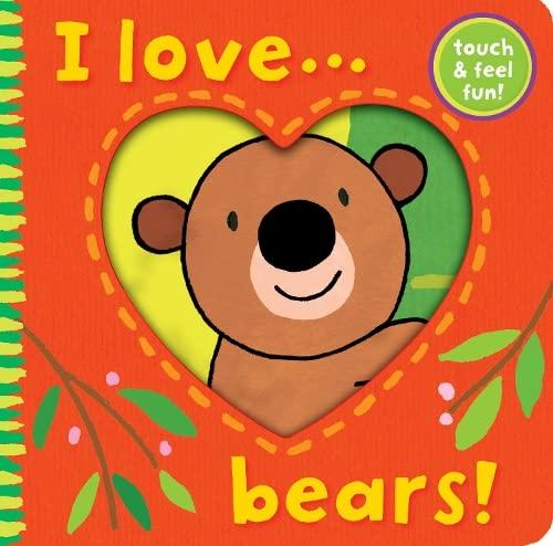 I Love... Bears! By Ana Martin Larranaga