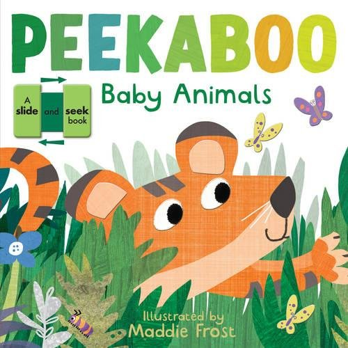 Peekaboo Baby Animals By Maddie Frost
