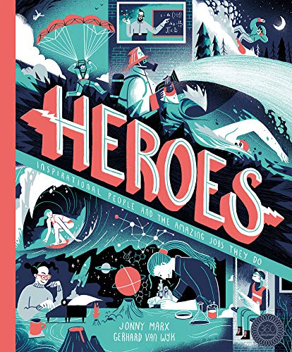 Heroes By Jonny Marx