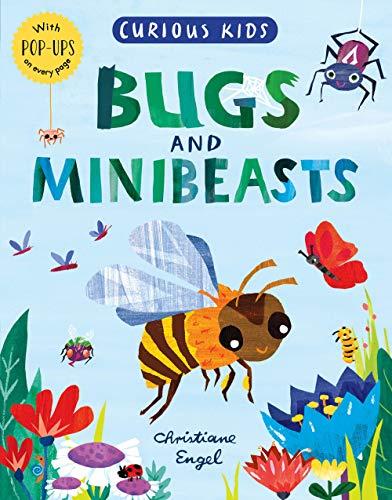 Curious Kids: Bugs and Minibeasts By Jonny Marx