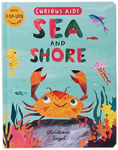 Curious Kids: Sea and Shore By Jonny Marx