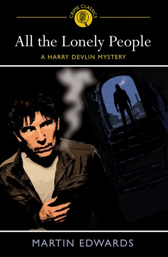 All the Lonely People: A Harry Devlin Mystery by Martin Edwards