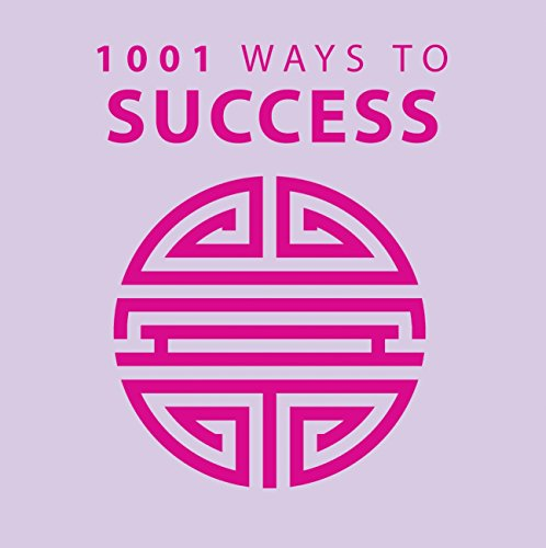 1001 Ways to Success by Anne Moreland