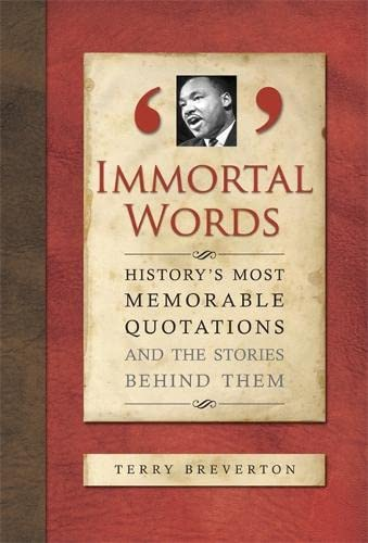 Immortal Words By Terry Breverton