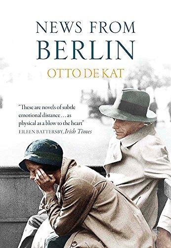 News from Berlin By Otto de Kat