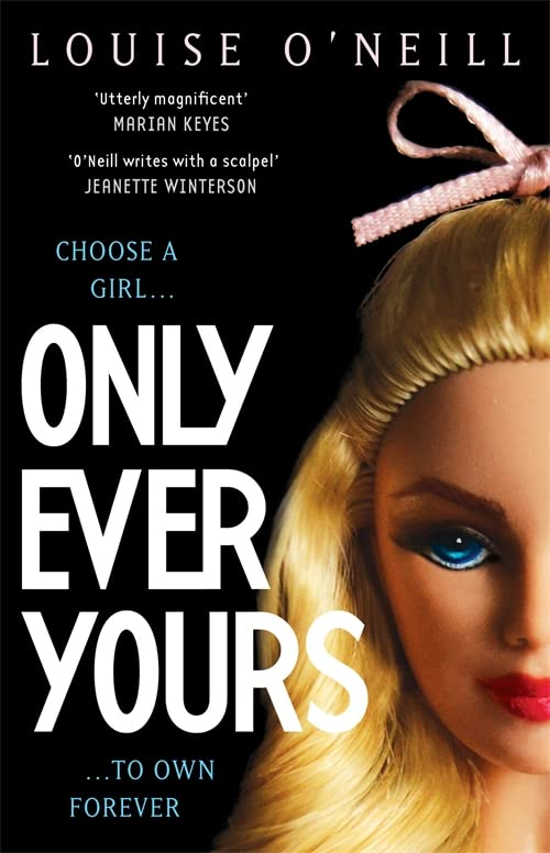 Only Ever Yours YA edition By Louise O'Neill