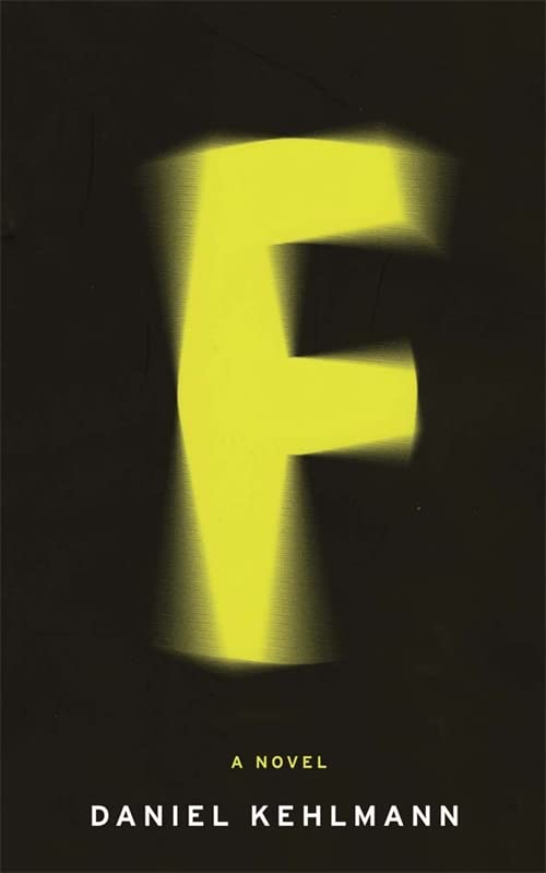 F: A Novel by Daniel Kehlmann