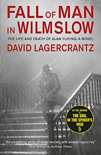 Fall of Man in Wilmslow By David Lagercrantz