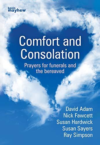 COMFORT & CONSOLATION By ADAM ET AL