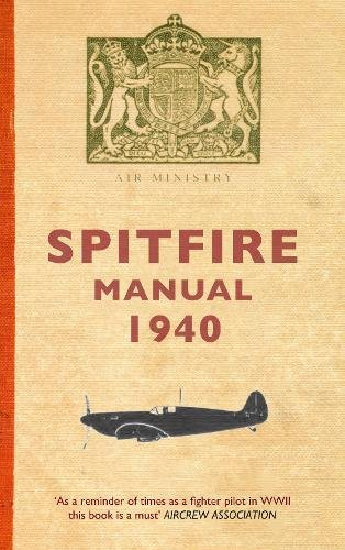 Spitfire Manual 1940 By Dilip Sarkar