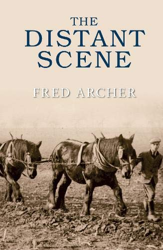 The Distant Scene By Fred Archer