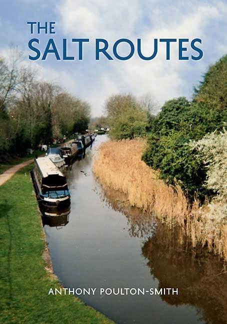 The Salt Routes By Anthony Poulton-Smith