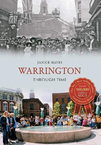 Warrington Through Time By Janice Hayes