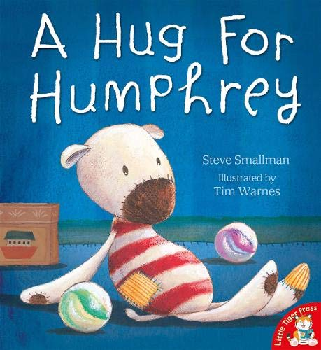 A Hug for Humphrey By Steve Smallman