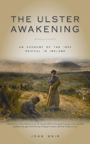 The Ulster Awakening By John Weir