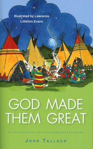God Made Them Great By John Tallach