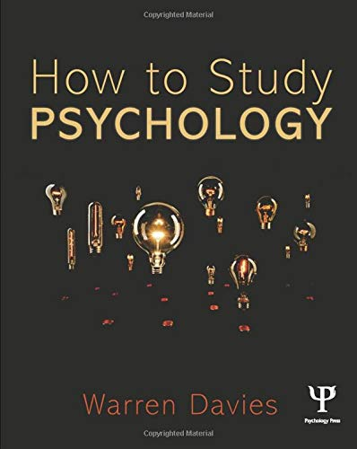 How to Study Psychology By Warren Davies (Freelance Writer, UK)