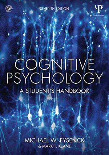 Cognitive Psychology By Michael W. Eysenck (Royal Holloway, University of London, UK)