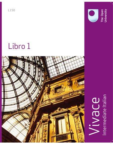 Vivace: Intermediate Italian Libro 1 By Open University Course Team