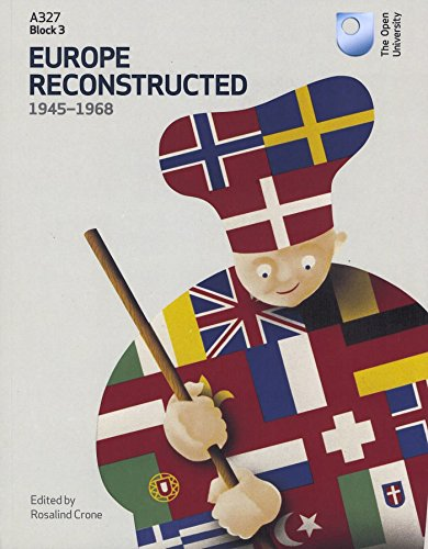 Europe Reconstructed 1945 1968 Book 3 By Open University Course Team