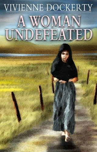 A Woman Undefeated By Vivienne Dockerty