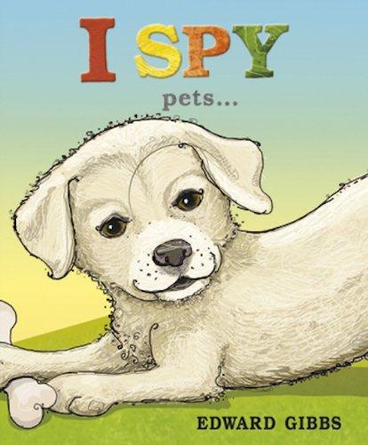 I Spy Pets By Edward Gibbs