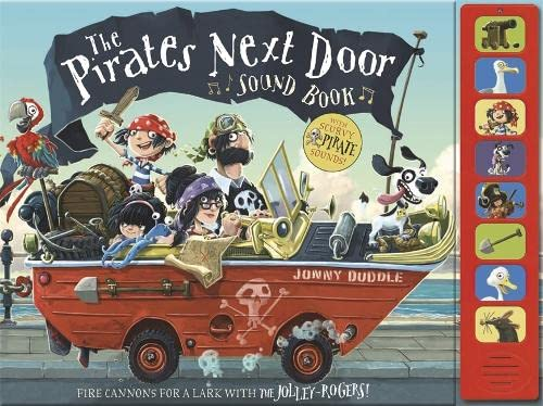The Pirates Next Door - Sound Book By Jonny Duddle