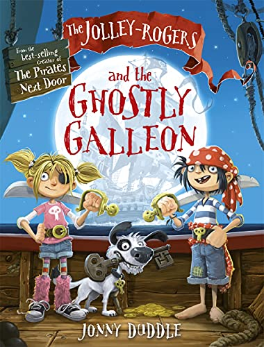 The Jolley-Rogers and the Ghostly Galleon (Jonny Duddle) By Jonny Duddle