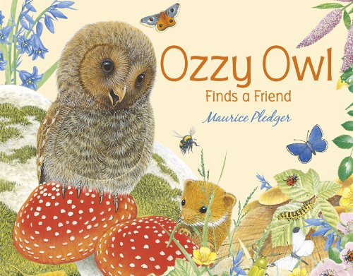Ozzy Owl Finds a Friend By Maurice Pledger
