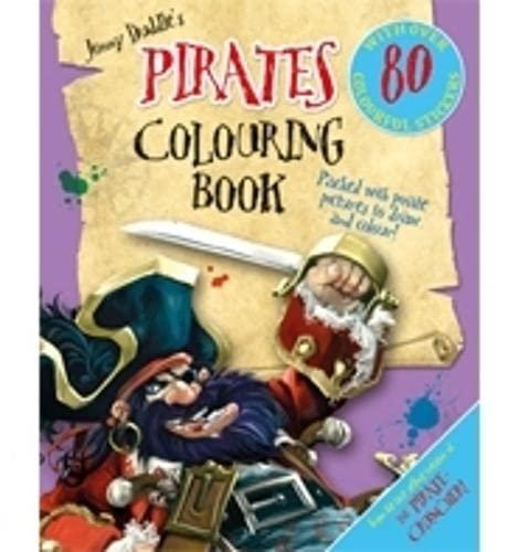 Jonny Duddle's Pirates Colouring Book By Jonny Duddle
