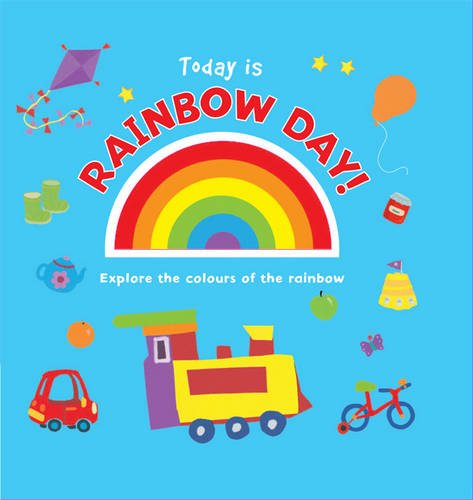 Today is Rainbow Day! By Liza Miller
