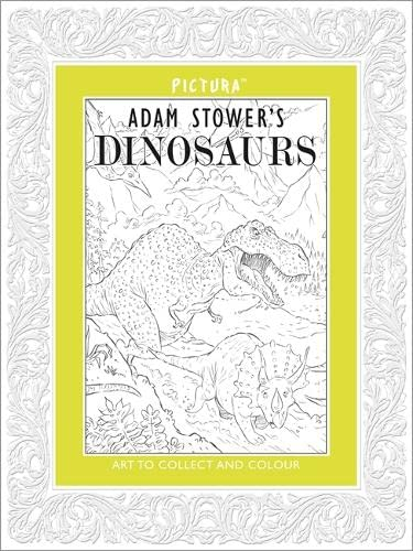 Pictura: DINOSAURS By Adam Stower