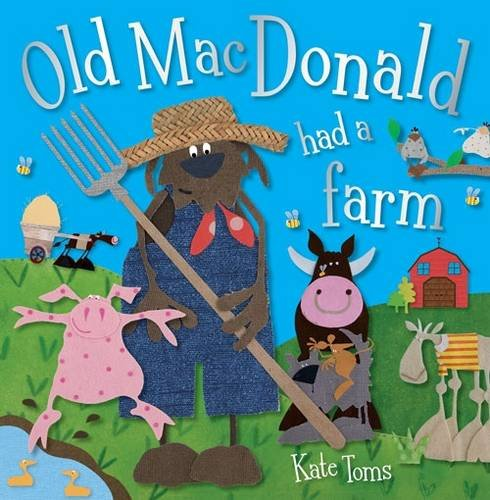 Old Macdonald by Kate Toms