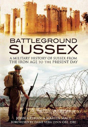 Battleground Sussex By John Grehan