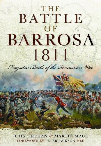 Battle of Barrosa, 1811: Forgotten Battle of the Peninsular War By John Grehan
