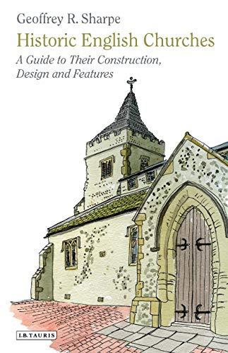 Historic English Churches By Geoffrey R. Sharpe