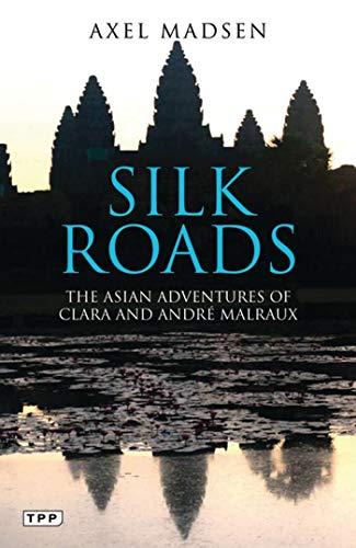 Silk Roads By Axel Madsen