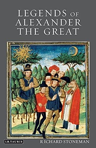 Legends of Alexander the Great par Dr Richard Stoneman