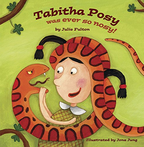 Tabitha Posy Was Ever So Nosy By Julie Fulton