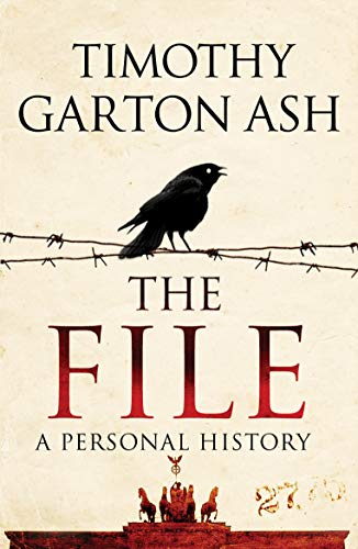 The File By Timothy Garton Ash (Author)